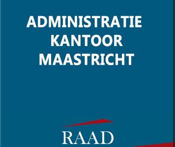 Administratie-kantoor Maastricht